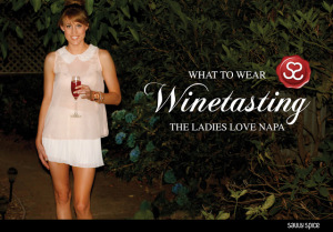 Style Dilemma ~ What to Wear Winetasting on a Hot August Night