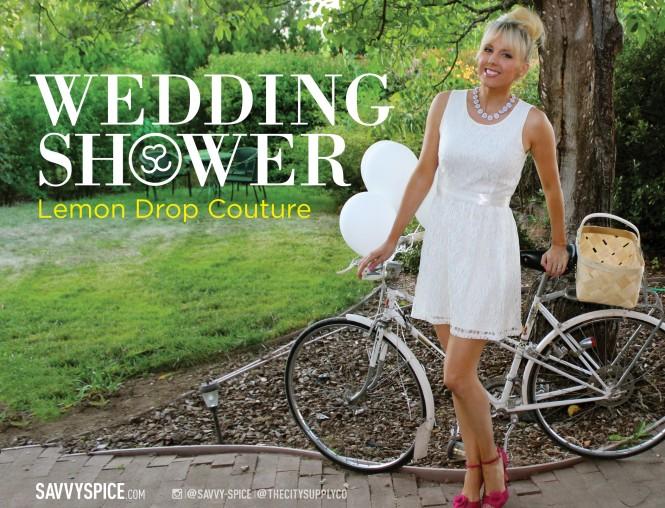 SS_061913_WeddingShower_LemonDropCouture_COVER