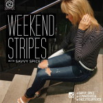 Weekend Stripes & Simple Hair Shortcuts
