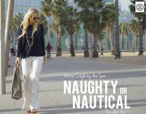 Naughty or Nautical