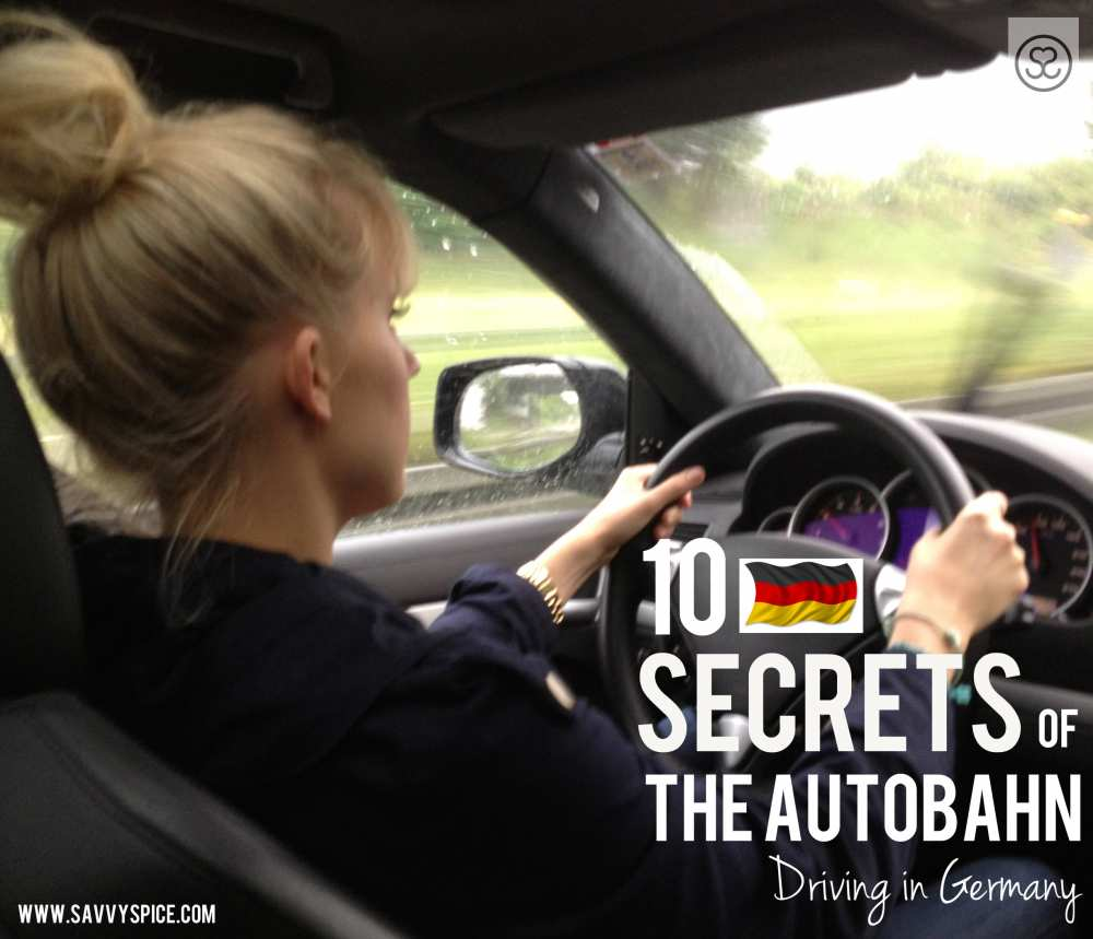 How to Drive on the Autobahn Savvy Spice Driving in Germany