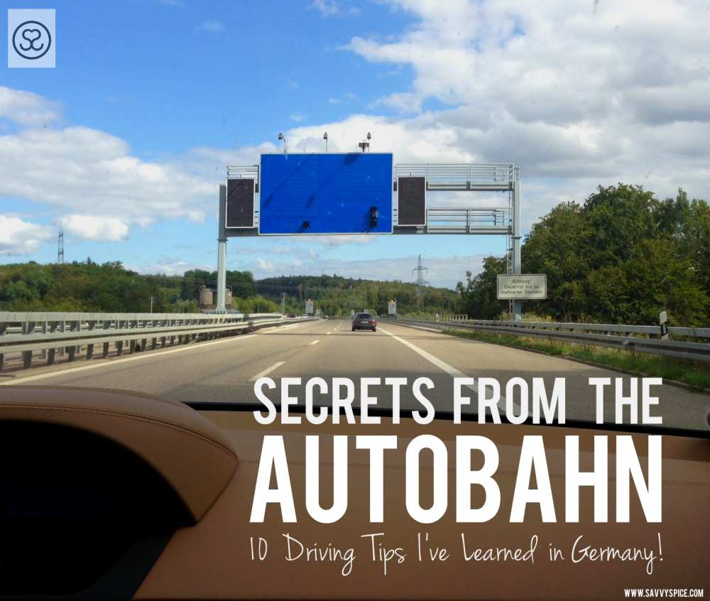 Secrets from the Autobahn Driving in Germany