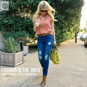 4 Tips to Dress Like a Dallas Fashionista