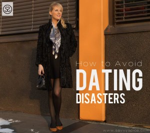 4 Tips To Avoid Dating Disasters