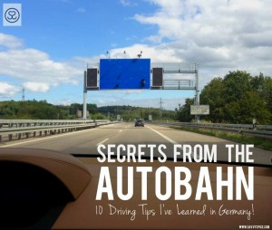 Secrets of the Autobahn! 10 Driving Tips I've Learned in Germany