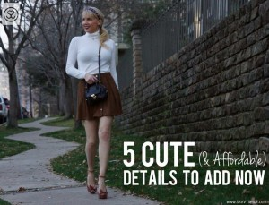 5 Cute & Super Affordable Outfit Details
