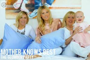 The Mother's Day Slumber Party